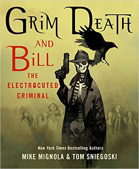Grim Death and Bill the Electrocuted Criminal by Mike Mignola and Thomas E. Sniegoski