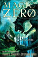 Magic Zero by Thomas E. Sniegoski and Christopher Golden