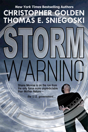 Storm Warning by Christopher Golden and Thomas E. Sniegoski